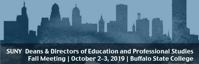 SUNY Deans and Directors of Education and Professional Studies Meeting Oct 1 to 3